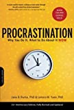 img - for Procrastination: Why You Do It, What to Do About It Now by Jane B. Burka (2008-12-23) book / textbook / text book