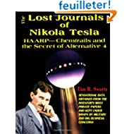 The Lost Journals of Nikola Tesla: Haarp - Chemtrails And The Secrets Of Alternative 4