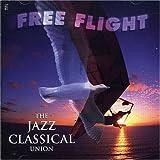 echange, troc Free Flight - Jazz: Classical Union