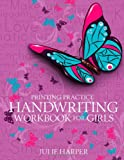 Printing Practice Handwriting Workbook for Girls