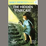 The Hidden Staircase: Nancy Drew Mystery Stories 2 | Carolyn Keene