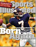 Born Again - The remarkable transformation of Vikings quarterback Randall Cunningham (Sports Illustrated, December 7, 1998)