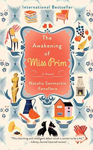 The Awakening of Miss Prim: A Novel PDF