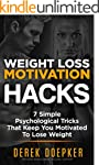 Weight Loss Motivation Hacks: 7 Psych...