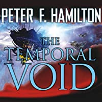 The Temporal Void: Void Trilogy, Book 2 (       UNABRIDGED) by Peter F. Hamilton Narrated by John Lee
