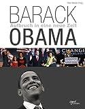 Barack Obama: Aufbruch in eine neue Zeit -