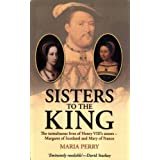 Sisters to the Kingby Maria Perry
