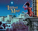 img - for The Littlest Magi SEA: A Christmas Tale book / textbook / text book