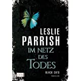 """Black CATS: Im Netz des Todesvon """"Leslie Parrish"""""""