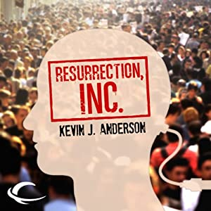 Resurrection, Inc. | [Kevin J. Anderson]