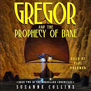 Gregor and the Prophecy of Bane Audiobook