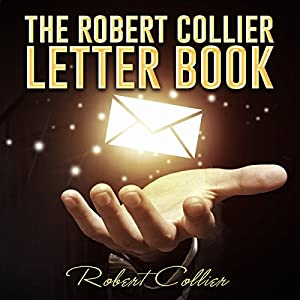 The Robert Collier Letter Book Audiobook