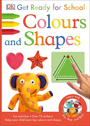 Get Ready For School. Colours And Shapes (Skills for Starting School)