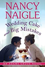 Wedding Cake and Big Mistakes (An Adam's Grove Novel)