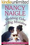 Wedding Cake and Big Mistakes (An Adams Grove Novel Book 3)