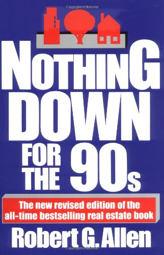 Nothing Down for the 90s, Allen, Robert G.