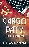 Cargo Bay 7: Final Countdown