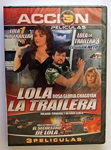 Lola La Trailera 1, 2, 3 (Triple Feature)