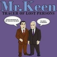 Mr. Keen - Tracer of Lost Persons audio book