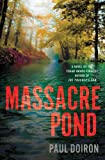 Massacre Pond: A Novel (Mike Bowditch