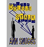 img - for [ DOUBLE STALK ] By Snuggs, Ann ( Author) 2013 [ Paperback ] book / textbook / text book