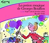 img - for La Potion Magique de Georges Bouillon Livre audio CD (French Edition) book / textbook / text book