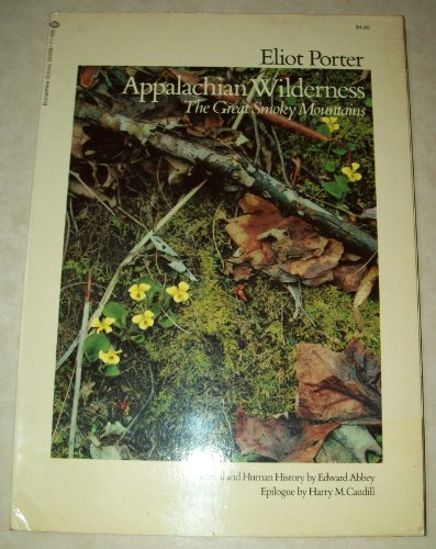 Appalachian Wilderness the Great Smokey, Eliot Porter