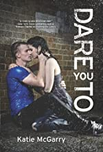 Dare You To (Harlequin Teen)