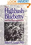 The Highbush Blueberry and Its Manage...
