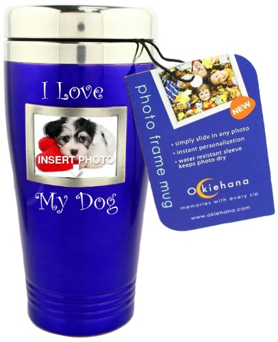 "Okiehana Pet Stainless Steel Travel Mug With Photo Frame, ""I Love My Dog"", 16-Ounce, Blue"