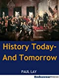 History Today - And Tomorrow