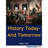 History Today - And Tomorrowby Paul Lay