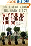Why You Do the Things You Do: The Sec...