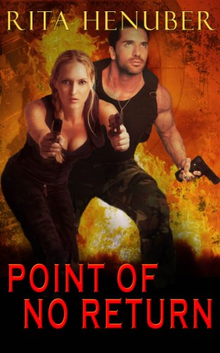 Rita Henuber - Point of No Return (Under Fire)