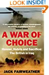A War of Choice: Honour, Hubris and S...