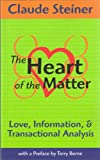The heart of The matter: Love, Information and Transactional Analysis