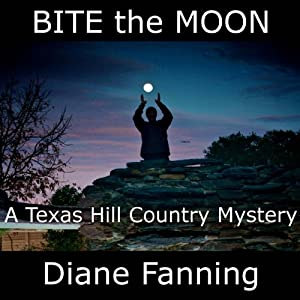 Bite the Moon: A Texas Hill Country Mystery | [Diane Fanning]