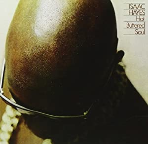 Hot Buttered Soul (40th Anniversary Edition)