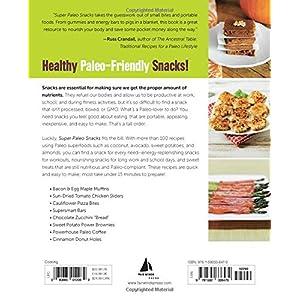 Super Paleo Snacks: 100 D Livre en Ligne - Telecharger Ebook