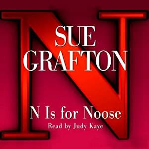 N is for Noose: A Kinsey Millhone Mystery | [Sue Grafton]