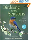 Birdsong by the Seasons: A Year of Listening to Birds