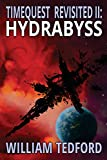 img - for Hydrasbyss (Time Quest Revisited) (Volume 2) book / textbook / text book