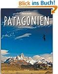 Reise durch PATAGONIEN - Ein Bildband...