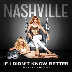 If I Didn't Know Better [feat. Sam Palladio, Clare Bowen]