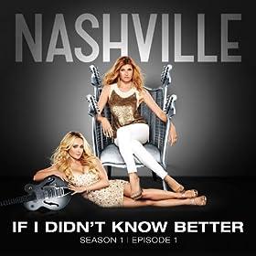 If I Didn't Know Better [feat. Sam Palladio, Clare Bowen]