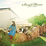 Sweet Home �`�l�̋A��ꏊ�`��䝓މ���