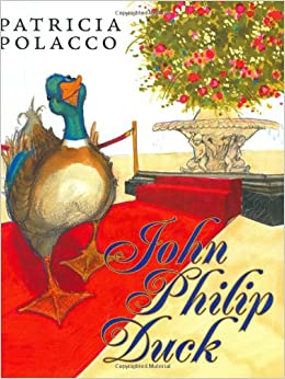 John Philip Duck: Patricia Polacco: 9780399242625: Amazon.com: Books