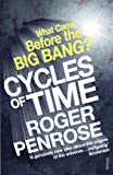 Cycles of Time: An Extraordinary New View of the Universe (0099505940) by Penrose, Roger