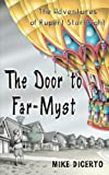 The Door to Far-Myst (The Adventures of Rupert Starbright)
