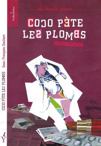 Couverture du livre Coco pète les plombs (pour de bon...)-1er chapitre.